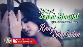 Rany Simbolon - Jangan Salah Menilai - Lagu Pop Indonesia Terbaik ( Lyrics )