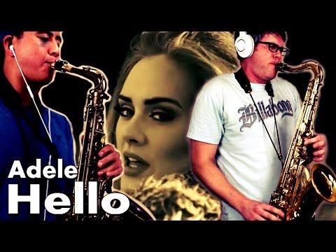 HELLO - Adele - Alto & Tenor Saxophone Cover - BriansThing & Austin Gatus