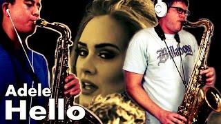 HELLO - Adele - Alto & Tenor Sax Duet Cover - BriansThing & Austin Gatus