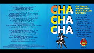 Cha Cha Cha 30 Sweet Memories Best Seller Songs Part 5