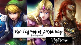 ✤ Nightcore 〜 The Legend of Zelda Rap 「Smosh」「Lyrics」「Switching Vocals」