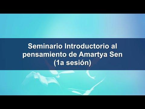 Seminario introductorio al pensamiento de AMARTYA SEN (1a sesión)
