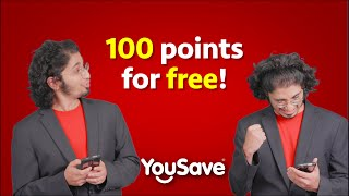 Get 100 Points for Free l YouSave