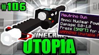 Die 444% PLASMA NEUTRINO GUN?! - Minecraft Utopia #106 [Deutsch/HD]