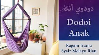 Video Dodoi Anak - Ragam Irama Syair download MP3, 3GP, MP4, WEBM, AVI, FLV November 2018