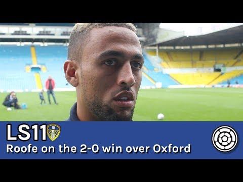 LS11 | Kemar Roofe on Leeds' 2-0 win over Oxford