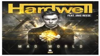 Hardwell feat. Jake Reese - Mad World (Original Mix)