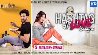 Hashtag Love Soniyea (Mellow D, Piyush Mehroliyaa) Mp3 Song Download