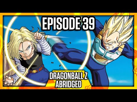 DragonBall Z Abridged: Episode 39  TeamFourStar (TFS)