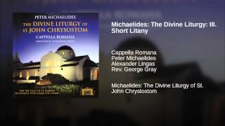 Michaelides: The Divine Liturgy: III. Short Litany