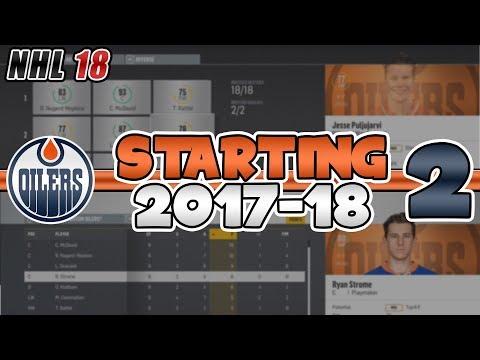 STARTING THE 2017-2018 SEASON | NHL 18 Edmonton Oilers Franchise Mode Episode 2