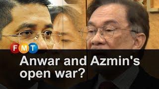 Anwar and Azmin's open war?