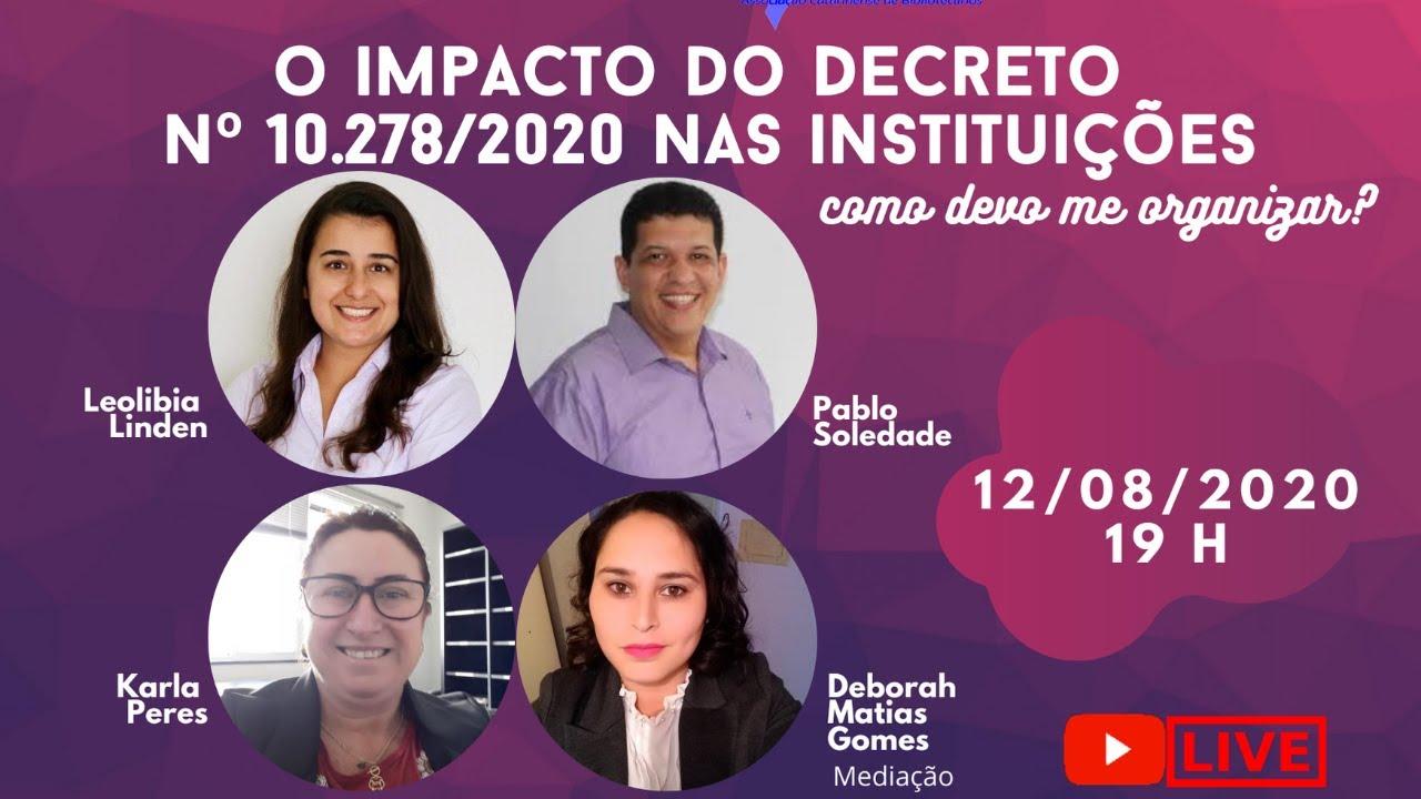 O impacto do Decreto nº 10.278/2020 nas instituições: como devo me organizar