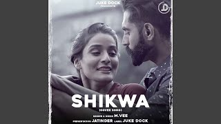 Shikwa Cover Version (M Vee) Mp3 Song Download