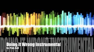 Drake - Doing It Wrong Instrumental w/Hook