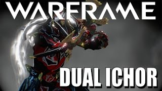 Warframe Dual Ichor 14.2.4 (Updated)