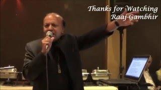 Dekha hai Teri Ankho mein - Live song By Raaj-Gambhir