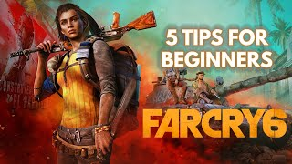 Far Cry 6 Guide: Fİve Beginner Tips and Tricks For The Open World Adventure