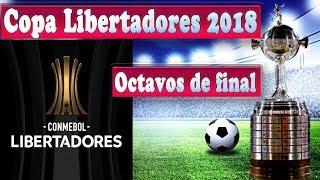 Copa Libertadores 2018: Horarios y fechas de los partidos de octavos de final