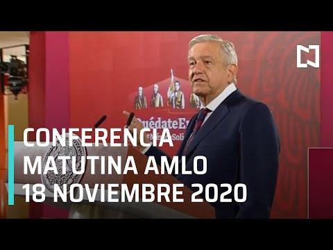 Conferencia matutina AMLO/ 18 de noviembre 2020