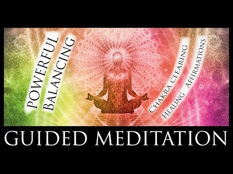 """Chakra Clearing And Balancing Guided Meditation With """"I AM"""" Affirmations."""