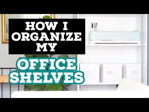 How I Organize My Office Shelves and Paperwork