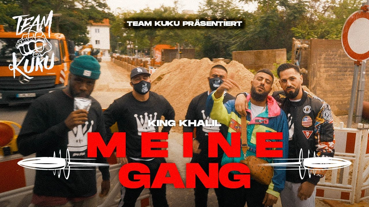 KING KHALIL - MEINE GANG (Prod By ISY BEATZ, C55 & ESHINO)