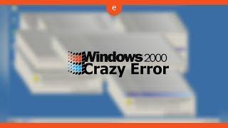 Windows 2000 Crazy Error HD