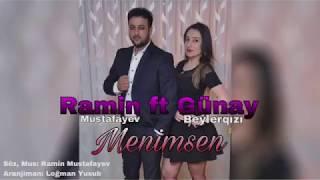 Ramin Qaracuxurlu ft Gunay Beylerqizi - Menimsen 2018 (Official Audio)