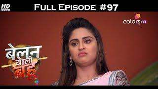 Belanwali Bahu - 18th May 2018 - बेलन वाली बहू - Full Episode