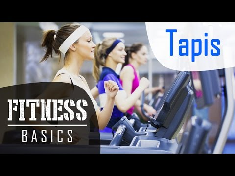 Fitness Basics : Comment utiliser le tapis de course ?