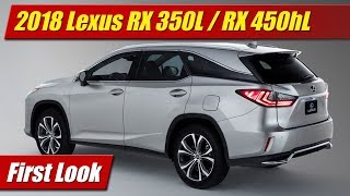2018 Lexus RX 350L / RX 450hL: First Look