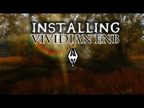 skyrim how to install vividian enb v7 0 detailed