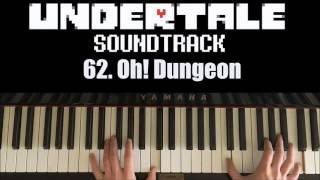 Undertale OST - 62. Oh! Dungeon  (Piano Cover by Amosdoll)