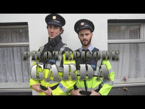 Garda - Pilot Episode