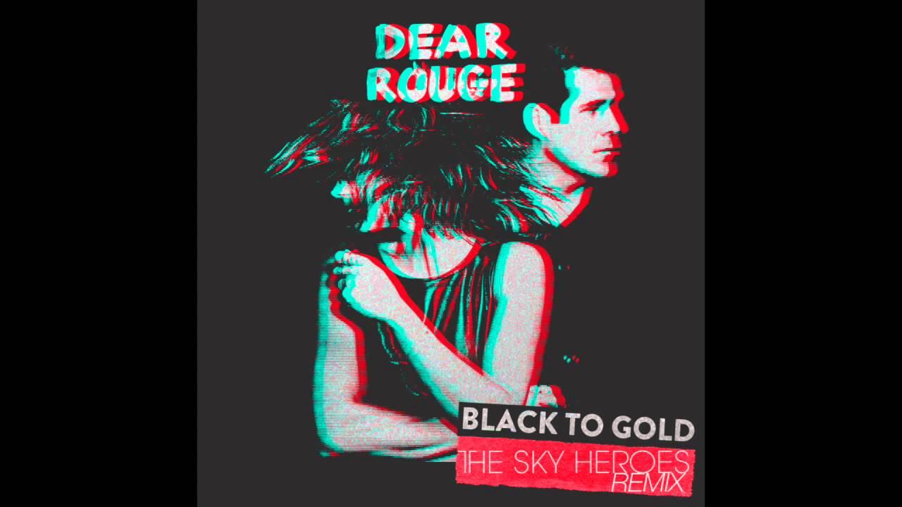 Black To Gold - Dear Rouge | Shazam