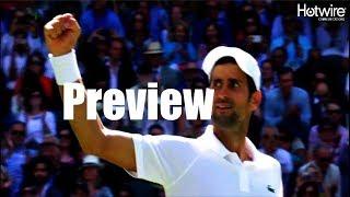 Semifinal Preview   Rafael Nadal vs. Novak Djokovic Wimbledon 2018