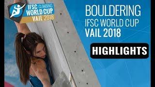 IFSC Climbing World Cup Vail 2018 - Bouldering Finals Highlights