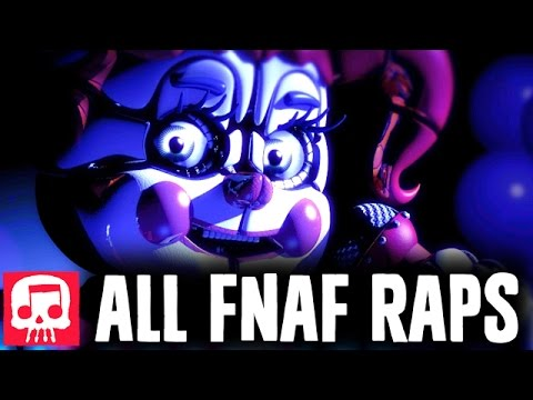 ALL FNAF RAPS by JT Music 2017 (10 Songs!)