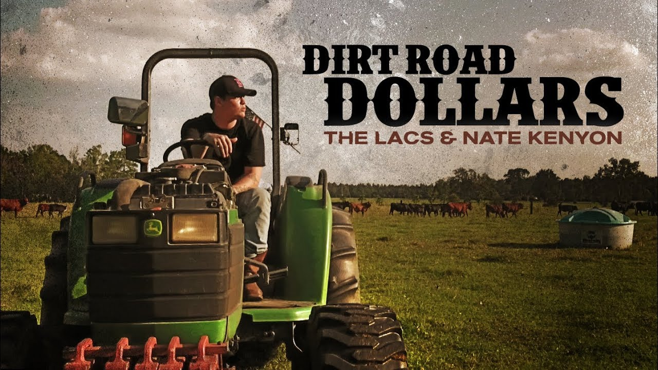 """Dirt Road Dollars"" - The Lacs & Nate Kenyon (Official Video) #1"