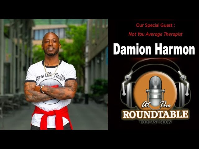 At the Roundtable Show:  Let's Talk Mental Health with Damion Harmon!