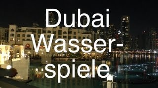 Wasserspiele In Dubai Am Burj Khalifa (dubai Kreuzfahrt Mein Schiff 2)