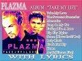PLAZMA TAKE MY LOVE FULL ALBUM WITH LYRICS mp3