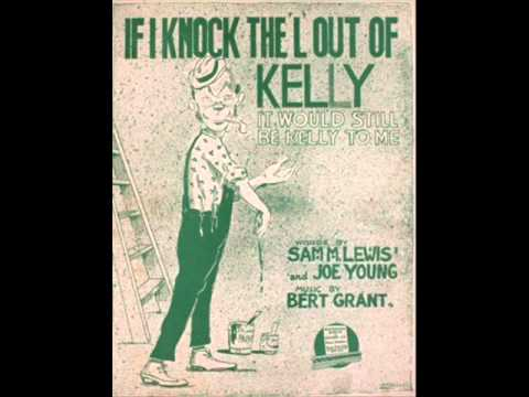 Marguerite Farrell  If I Knock the L Out of Kelly 1916 Irish Drinking Songs