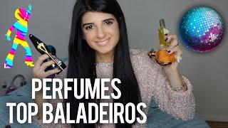 🔥 TOP PERFUMES PARA A BALADA! PRA ARRASAR NAS PISTAS!!!