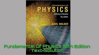 fundamentals of physics extended 10th edition solution pdf