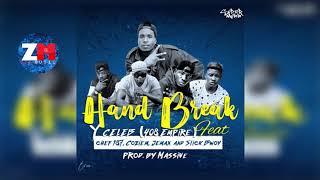 Y CELEB Ft CHEF 187, COZIEM, JEMAX & SLICK BWOY - HAND BREAK (Audio) | ZedMusic | Zambian Music 2018