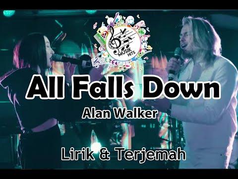 alan-walker---all-falls-down-(feat.-noah-cyrus-with-digital-farm-animals)-lirik-dan-terjemahan