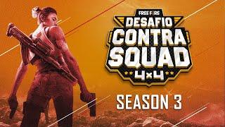 Desafio Contra Squad | Season 3 | Quartas de Finais | Free Fire