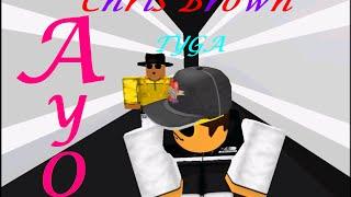 Chris Brown, Tyga - Ayo (ROBLOX MUSIC VIDEO)